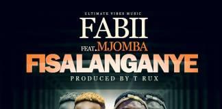 Fabii ft. Mjomba - Fisalanganye
