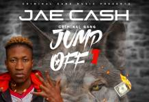 Jae Cash - Criminal Gang Jump Off 1
