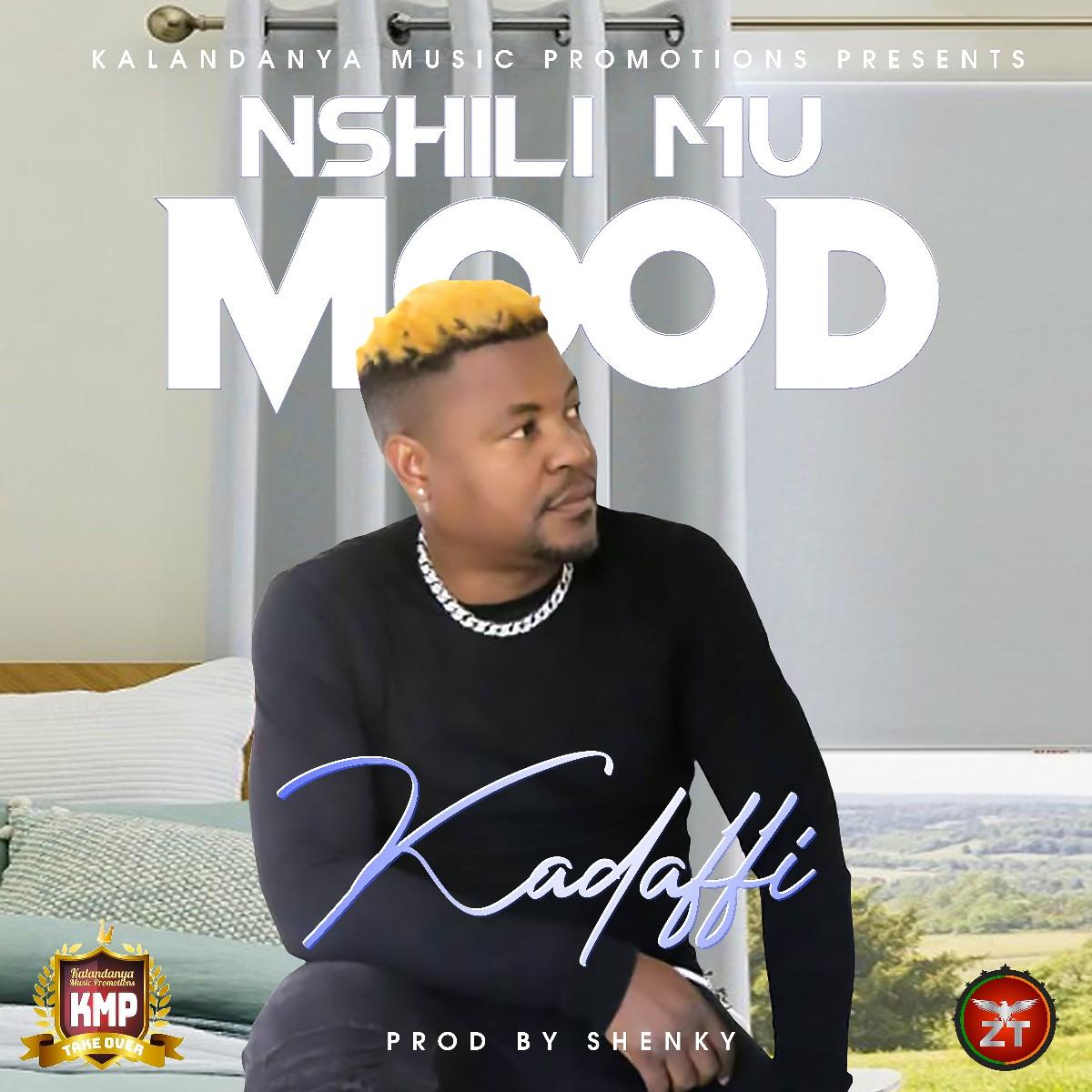 Kadaffi - Nshili Mu Mood