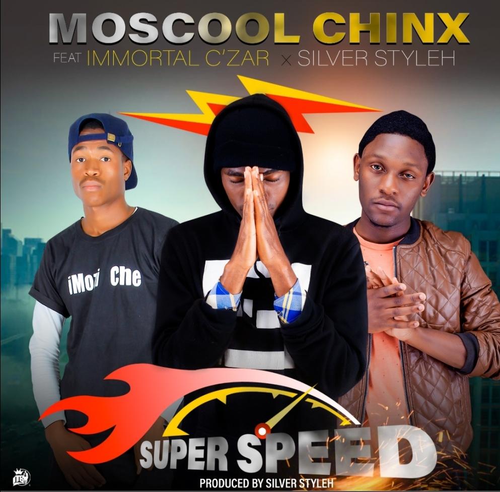 Moscool Chinx ft. Immortal C'zar & Silver Styleh - Super Speed