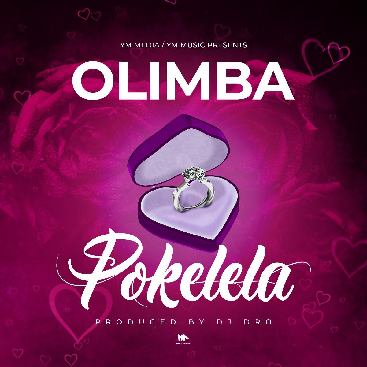 Olimba - Pokelela (Prod. DJ Dro)