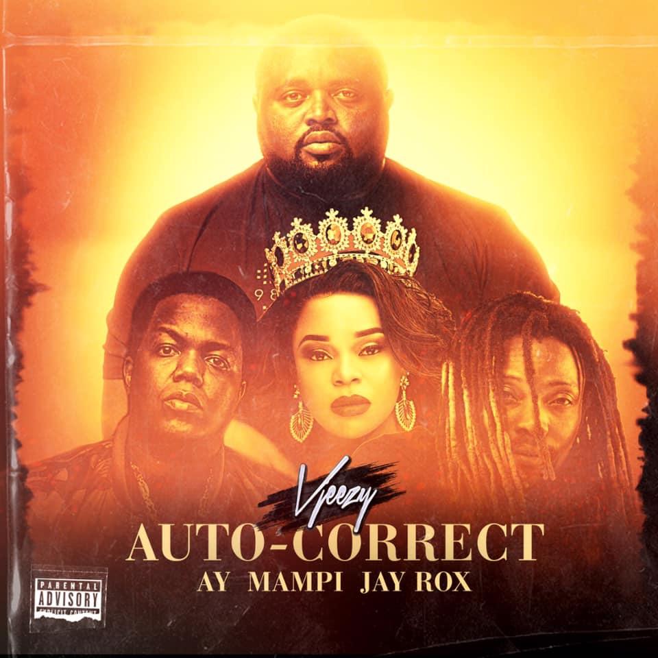 VJeezy ft. Jay Rox, AY & Mampi - Auto Correct (Official Video)