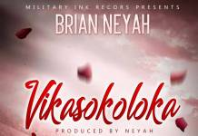 Brian Neyah - Vikasokoloka