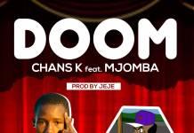Chans K ft. Mjomba - Doom (Prod. Jeje)