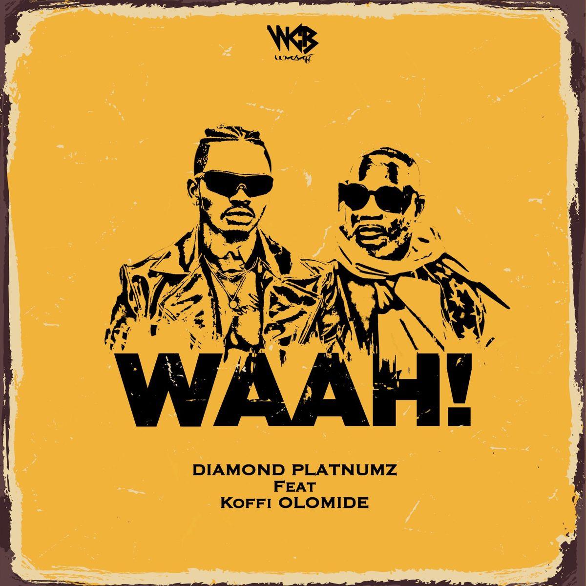 Diamond Platnumz ft. Koffi Olomide - Waah!