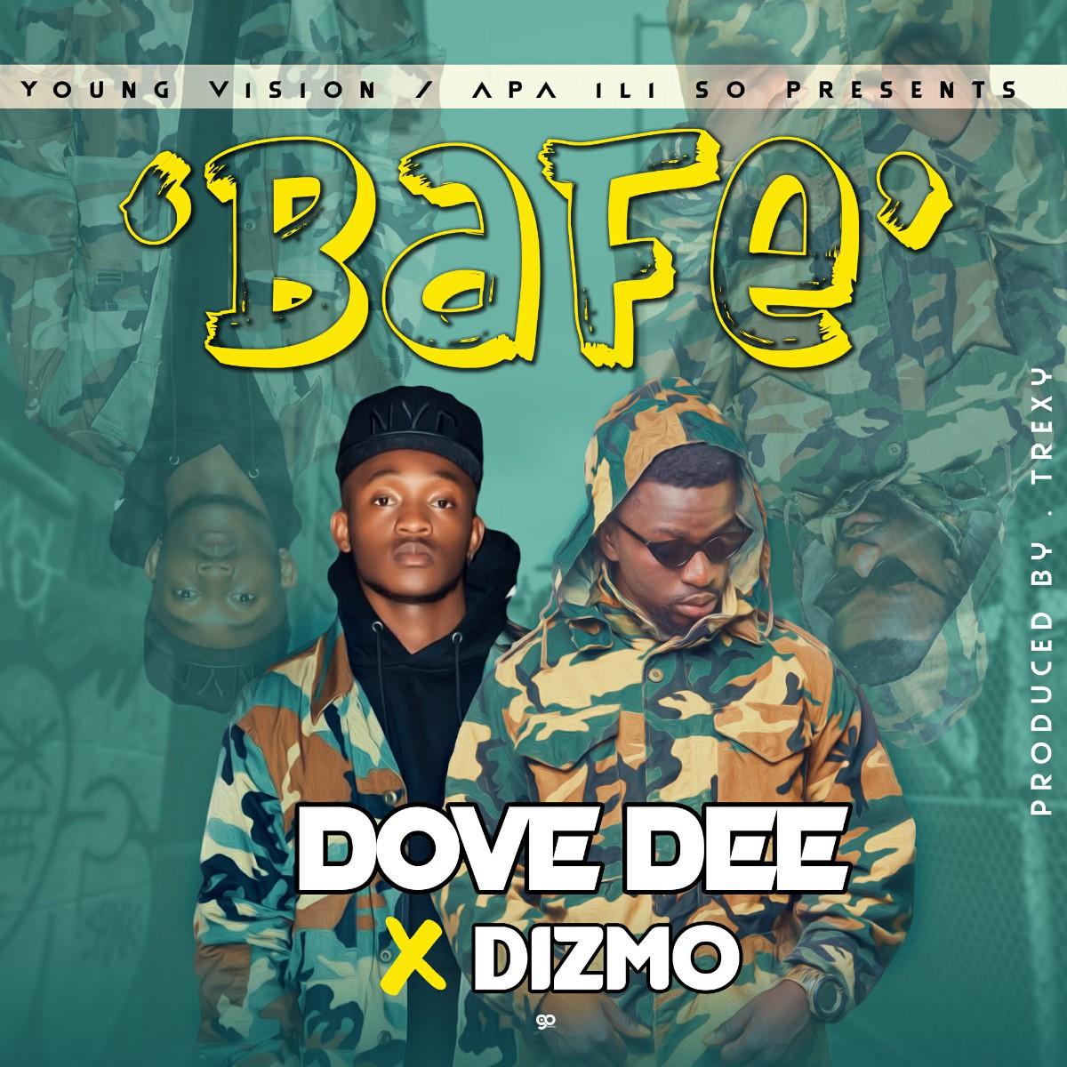 Dove Dee ft. Dizmo - Bafe