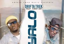 Drifta Trek ft. Chef 187 - Ifyalo