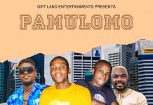 Giftland ft. Emmazee, PST & General Kanene - Pamulomo