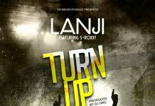 Lanji ft. S Roxxy - Turn Up
