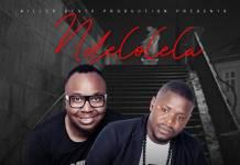Max 1 ft. Ephraim - Ndelolela (Prod. KB)Max 1 ft. Ephraim - Ndelolela (Prod. KB)