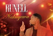 Runell - Nakuyewa (Prod. Jerry Fingers)