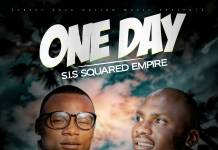 S.I.S Squared Empire - One Day