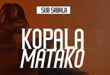 Sub Sabala - Kopala Matako