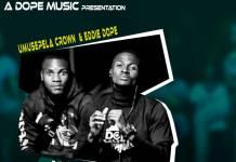 Umusepela Crown & Eddie Dope - SMAZ Anthem