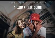 Y Celeb ft. Trina South - I Beat