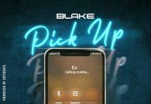 Blake - Pick Up (Prod. Edit Beats)