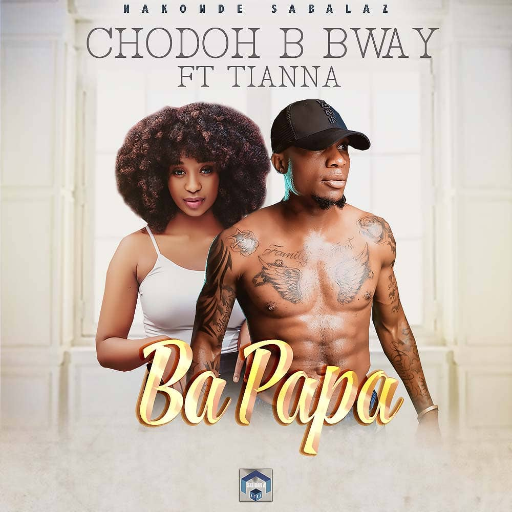 Chodoh B Bway ft. Tianna - Bapapa