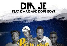 DM Je ft. K Max & Dope Boys - Pay Me Back