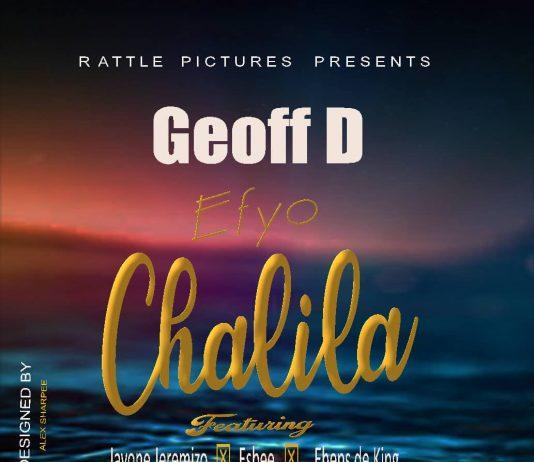 Geoff D ft. Jayone Jeremizo, Esbee & Sheps De King - Efyo Chalila