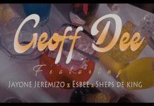 Geoff D ft. Jayone Jeremizo, Esbee & Sheps De King - Efyo Chalila (Official Video)