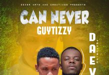 Guytizzy ft. Daev - Can Never