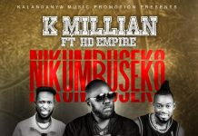 K'Millian ft. HD Empire - Nikumbuseko (Prod. Uyo)