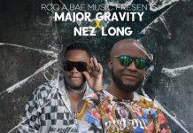 Major Gravity ft. Nez Long - Tomato