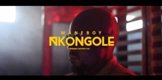 Mane Boy - Nkongole (Official Video)