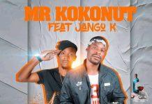 Mr Kokonut ft. Jango K - Moba