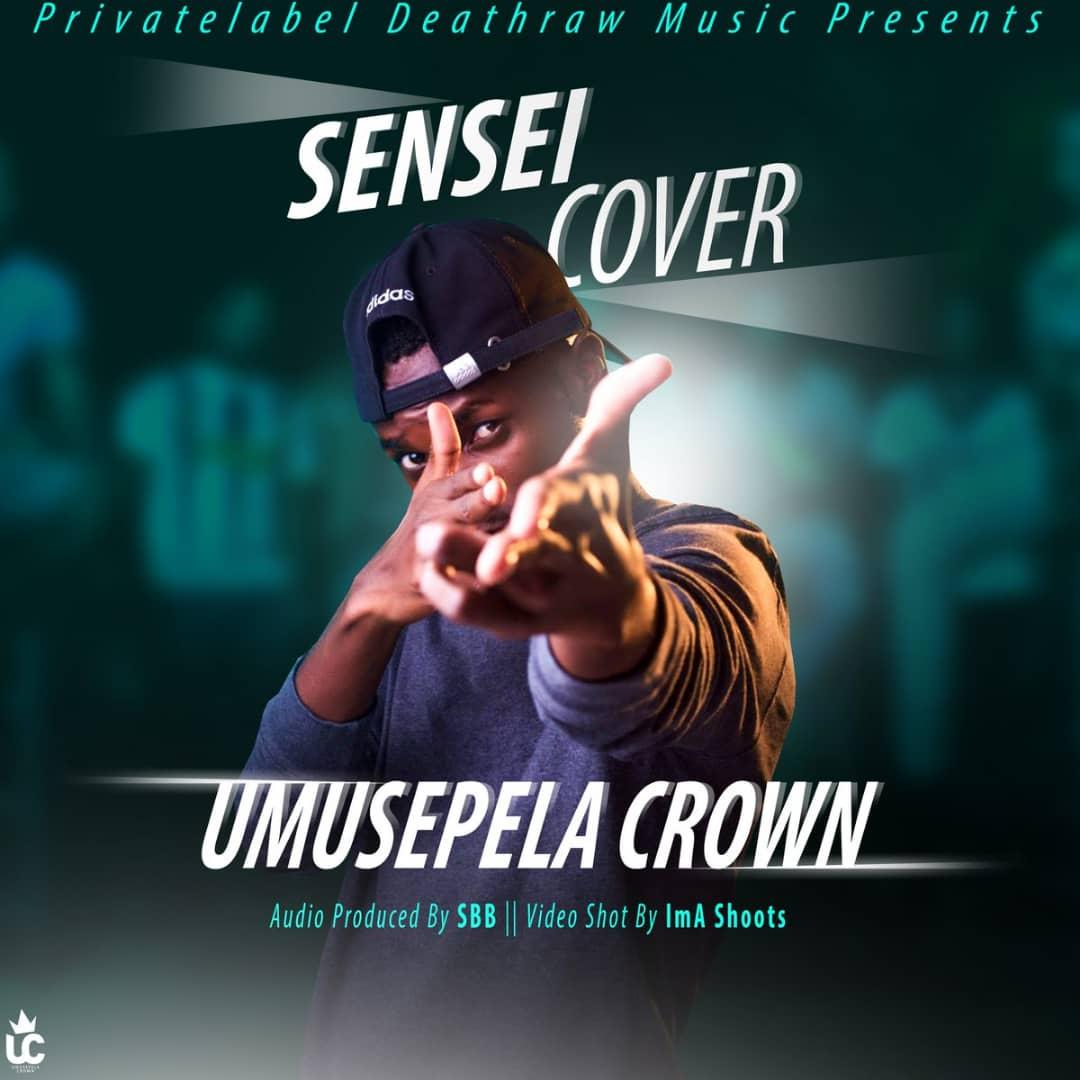 Umusepela Crown - Sensei (Cover)