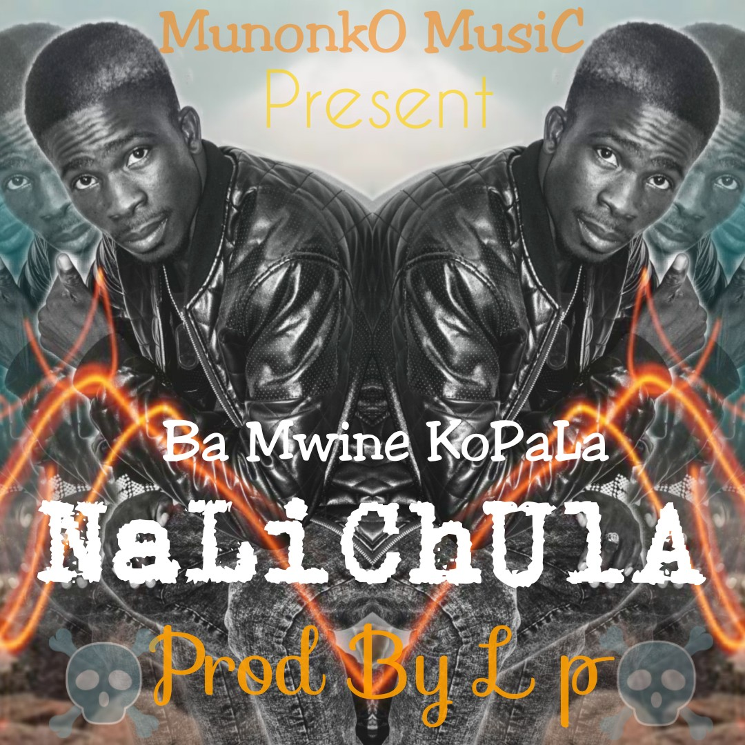Ba Mwine Kopala - Nalichula