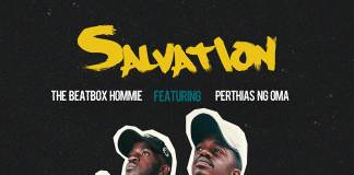 Beatbox Hommie ft. Perthias N'goma - Salvation