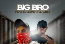 Big Bro ft. Kassper Realest - Nshifwaya Ukuchula