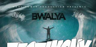 Bwalya - Testimony (Prod. Chester)