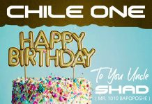 Chile One - Happy Birthday To You Uncle Shad
