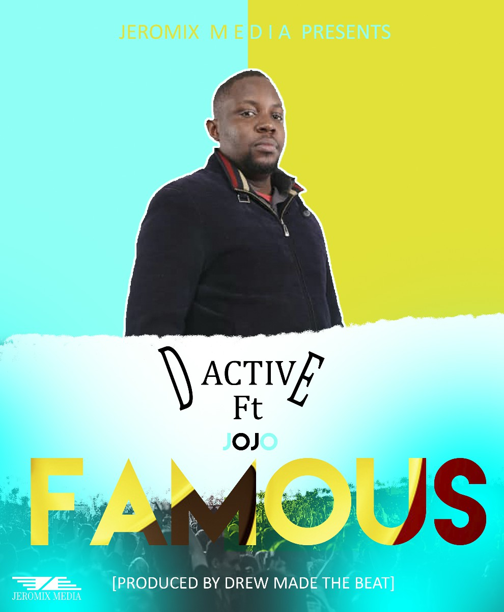 Dactive ft. Jojo - Famous (Prod. Drew)