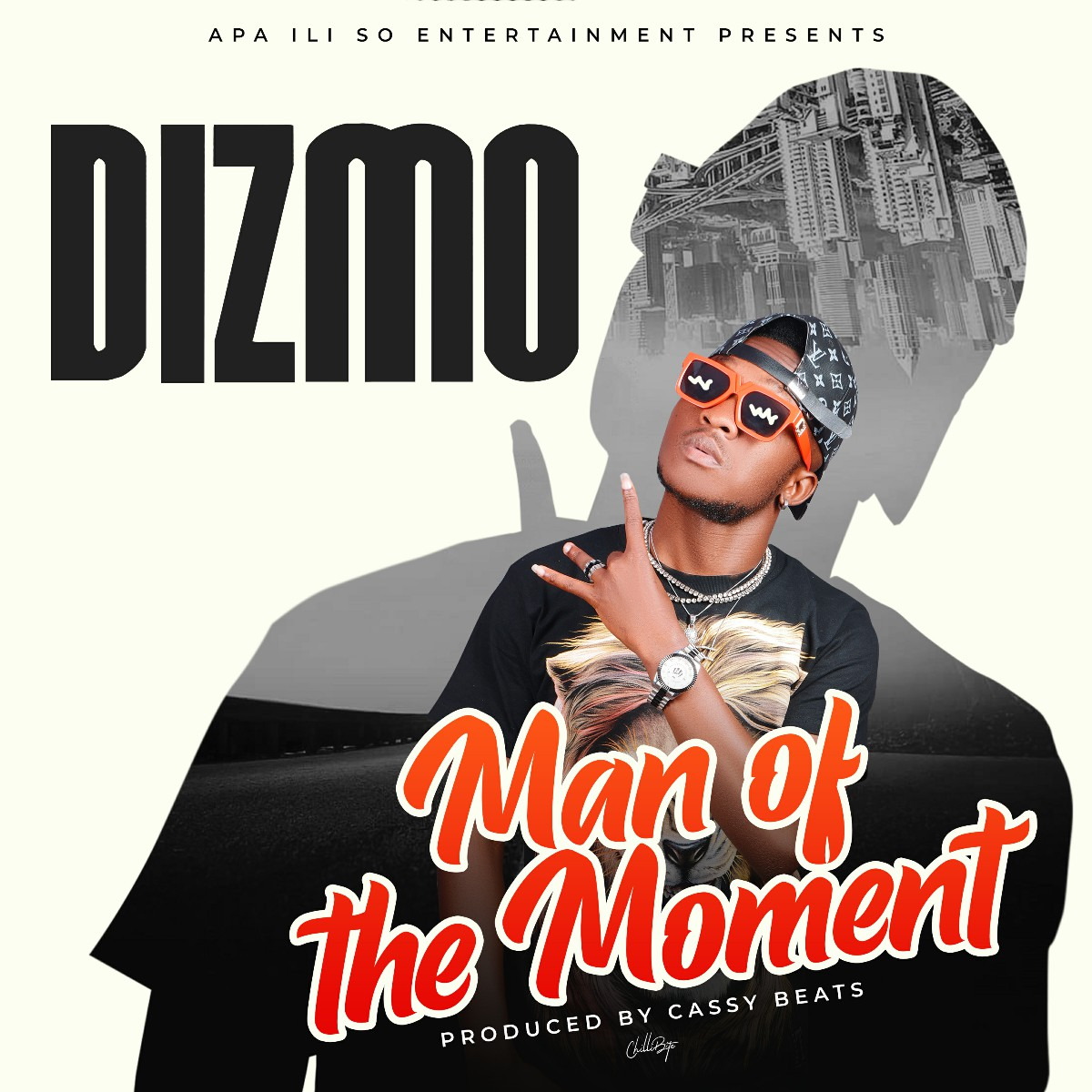 Dizmo - Man Of The Moment (Prod. Cassy Beats)