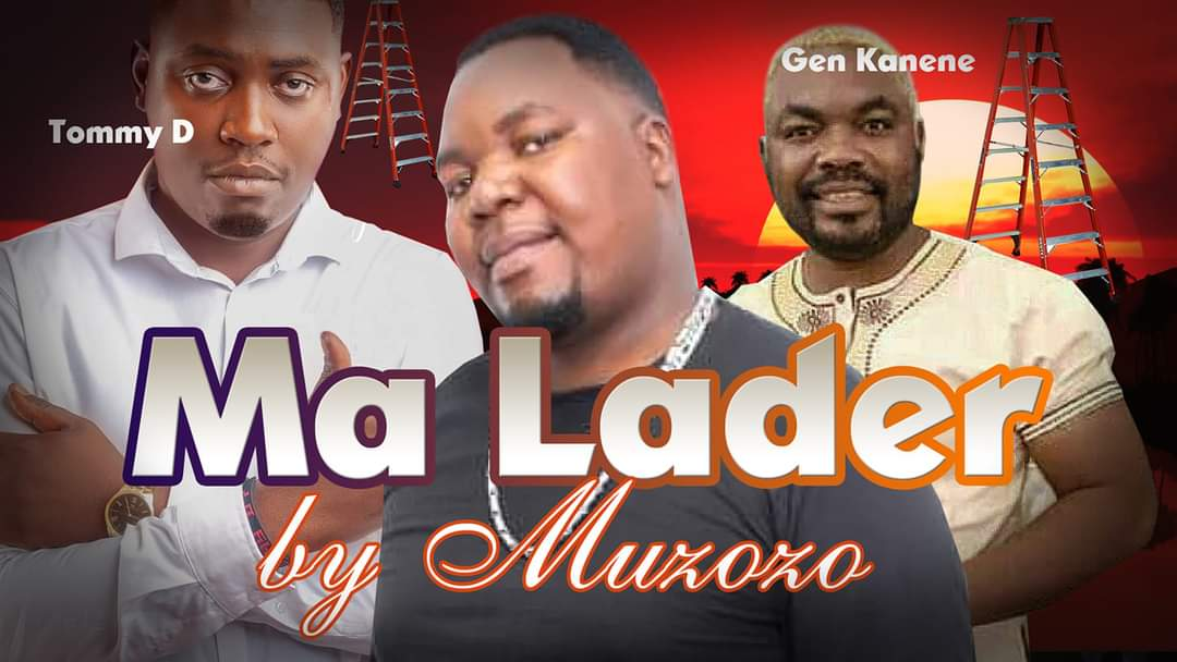 Muzozo ft. General Kanene & Tommy D - Ma Ladder