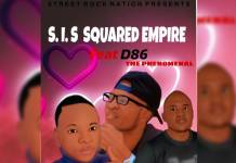 S.I.S Squared Empire ft. D86-The Phenomenal - Love Life