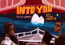 Trigga Dopely ft. T-Low & Macky 2 - Into You (Prod. Clerk)