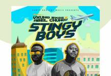 Yxung Bxss & Abel Chungu Musuka - Stingy Boys