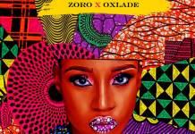 Zoro & Oxlade - African Girl Bad