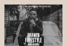 Brawen - Made In Kapoli (Freestyle)