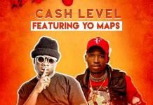 Cash Level ft. Yo Maps - Do or Die