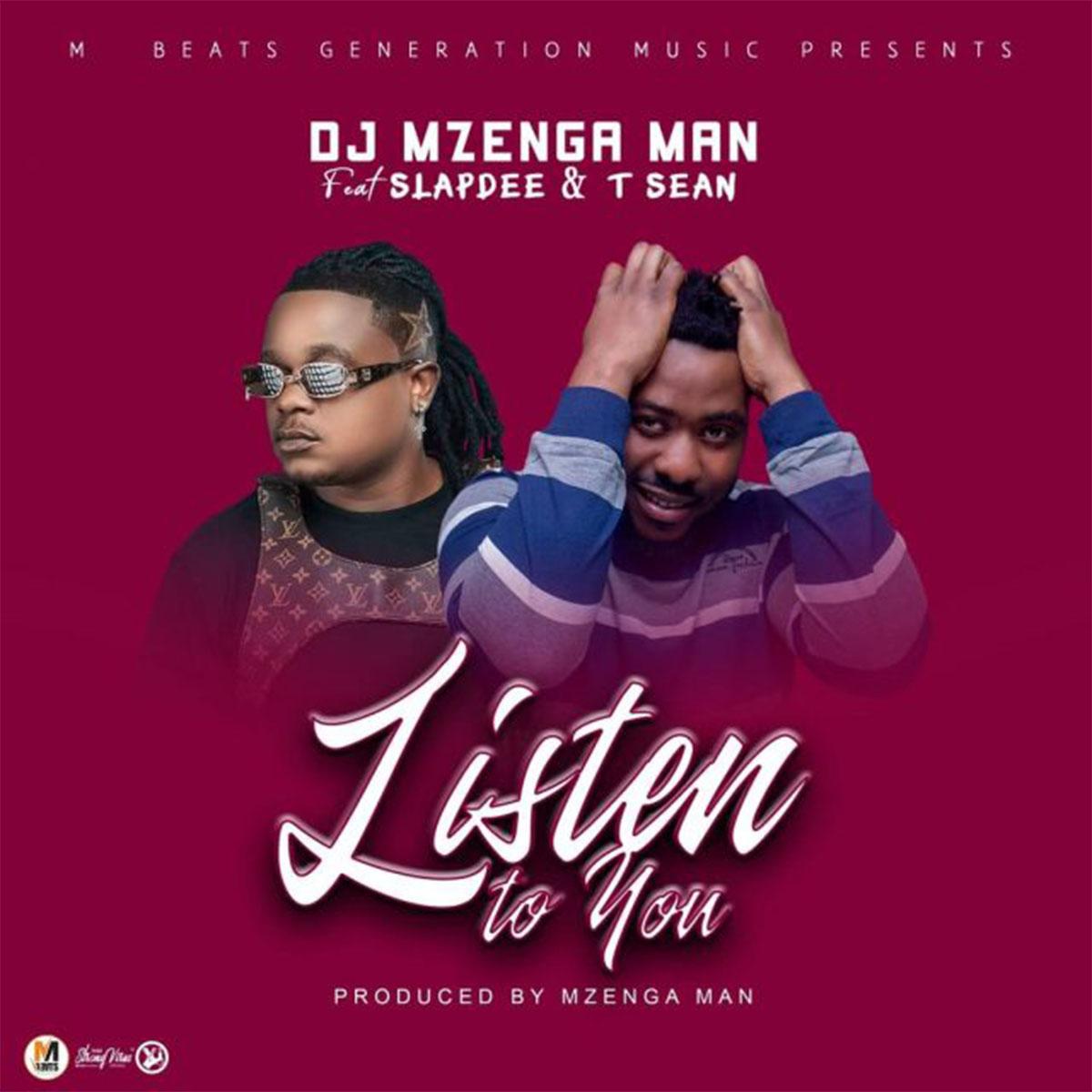 DJ Mzenga Man ft. Slapdee & T-Sean - Listen To You (Lyric Video)