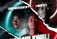 Genessiah ft. Nibro - Kanshi Kwali Nefyo?