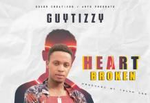 Guytizzy - Heart Broken (Prod. Young Zee)