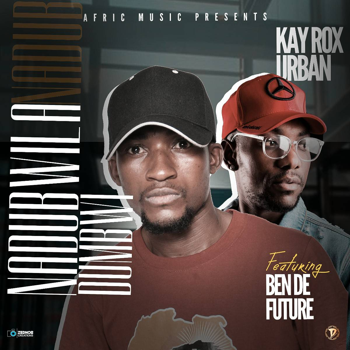 Kay Rox Urban ft. Ben Da'Future - Nadumbwila Dumbwi