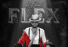Kizz Daniel - Flex