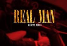 Korede Bello - Real Man (Prod. Ozedikus)